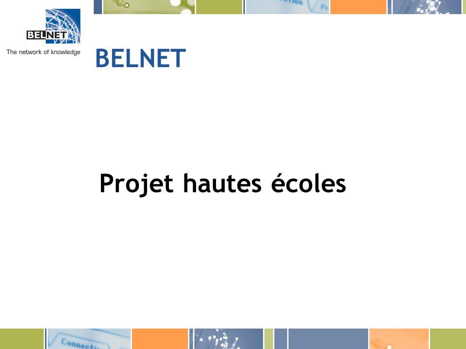 BELNET Projet hautes écoles