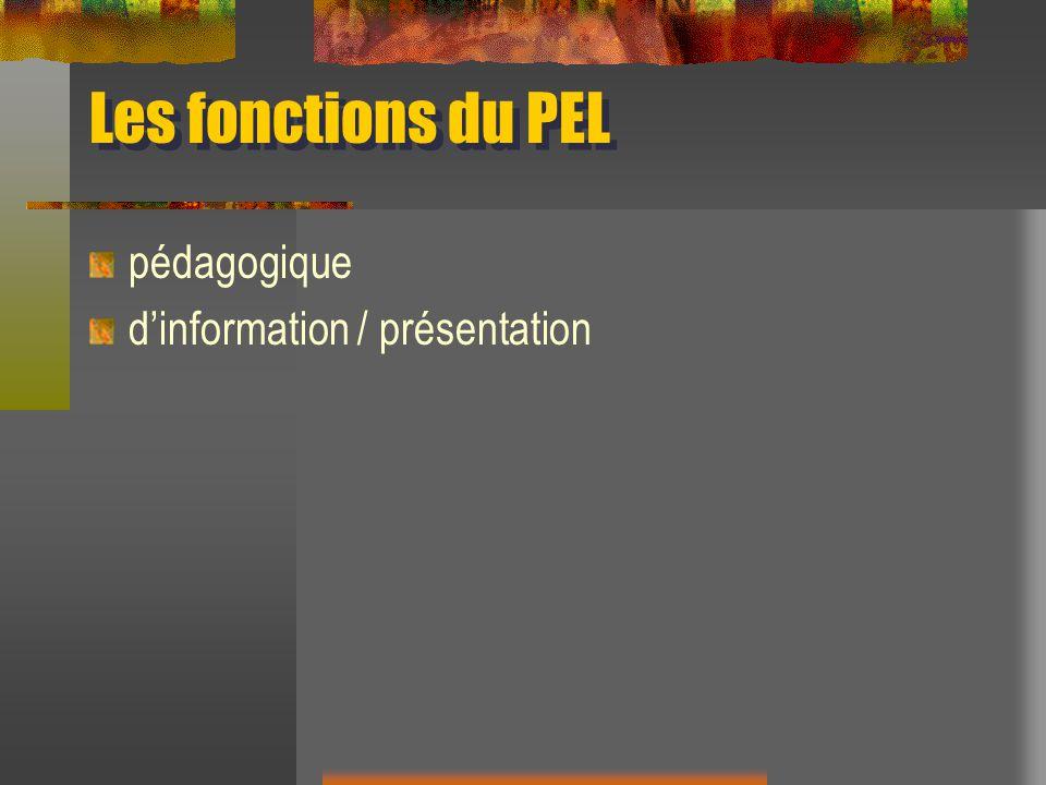 Les fonctions du PEL pédagogique dinformation / présentation