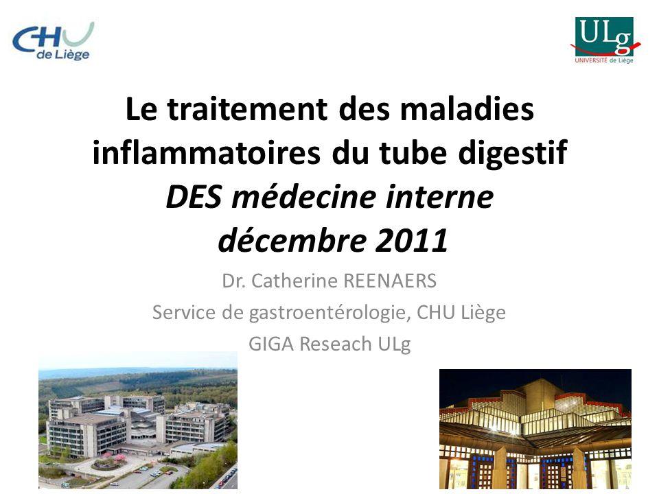 Le traitement des maladies inflammatoires du tube digestif DES médecine interne décembre 2011 Dr.
