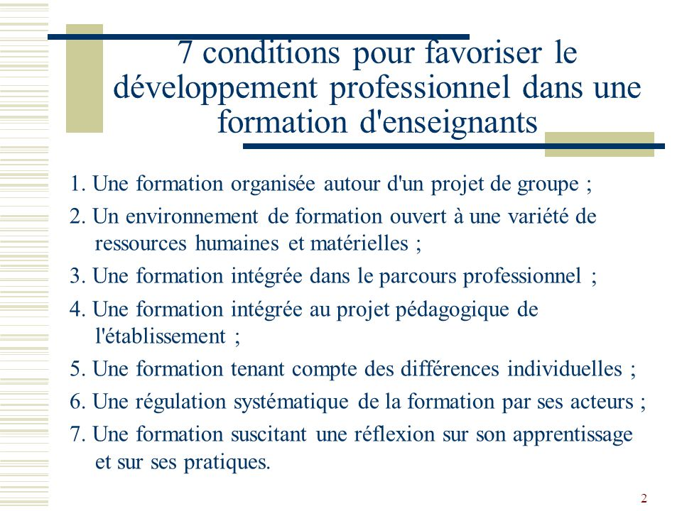 3 4 composantes du processus d apprentissage de l enseignement Action Interaction avec les pairs Réflexion dans et sur l action Appropriation de connaissances partagées par les pairs ou par des experts