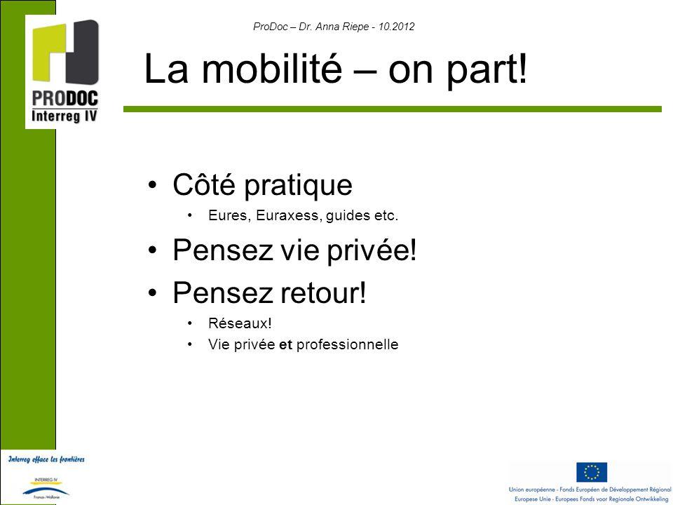 ProDoc – Dr. Anna Riepe - 10.2012 La mobilité – on part.