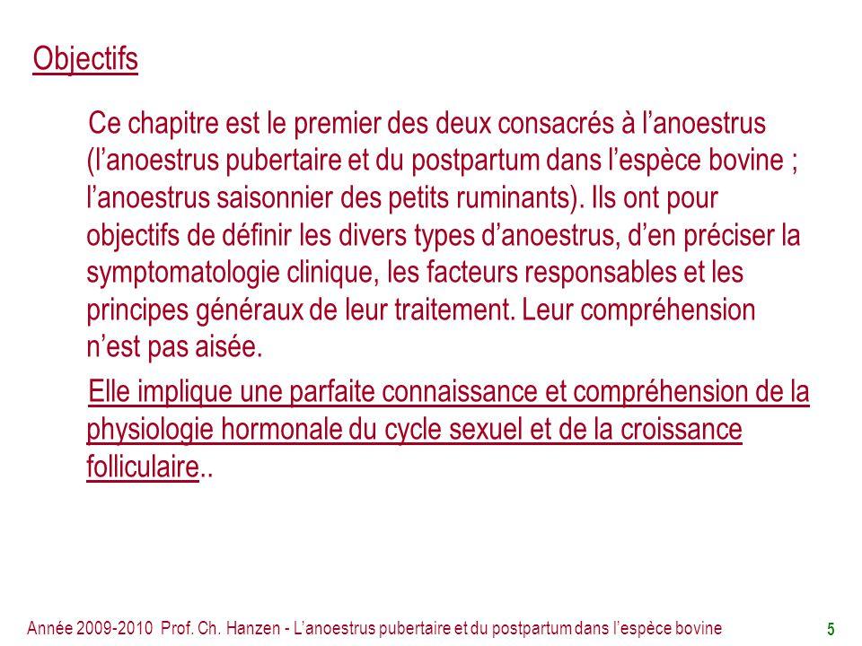 Année 2009-2010 Prof. Ch. Hanzen - Lanoestrus pubertaire et du postpartum dans lespèce bovine 26
