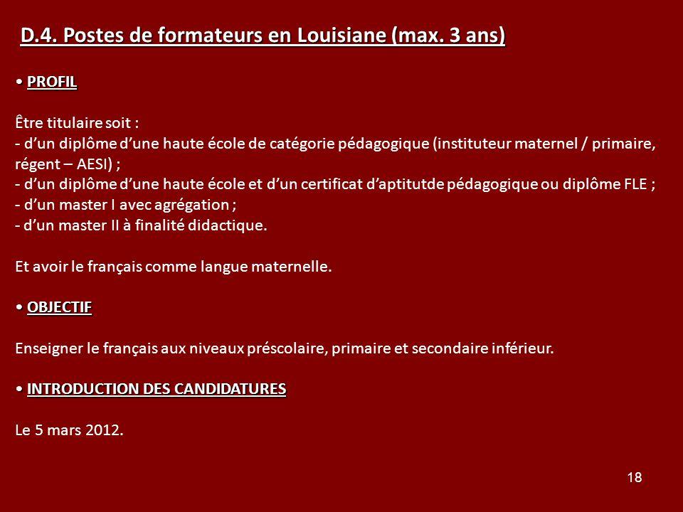 18 PROFIL PROFIL Être titulaire soit : - dun diplôme dune haute école de catégorie pédagogique (instituteur maternel / primaire, régent – AESI) ; - du