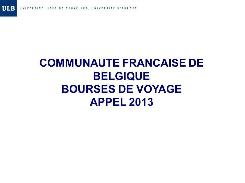 COMMUNAUTE FRANCAISE DE BELGIQUE BOURSES DE VOYAGE APPEL 2013