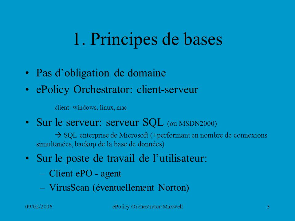 09/02/2006ePolicy Orchestrator-Maxwell14 5.