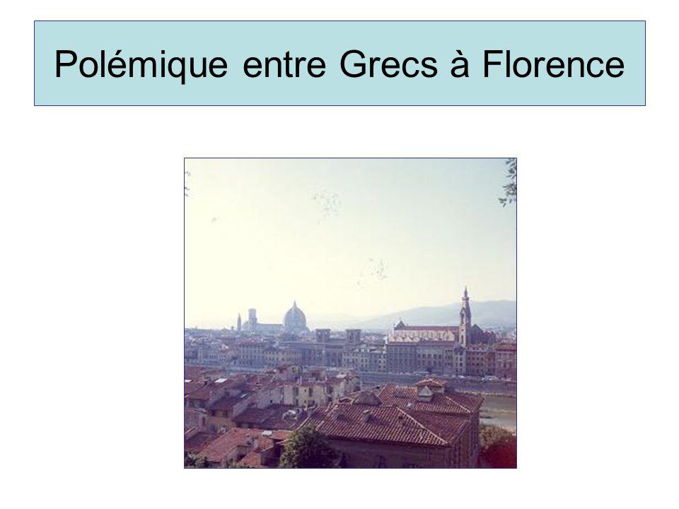 Polémique entre Grecs à Florence