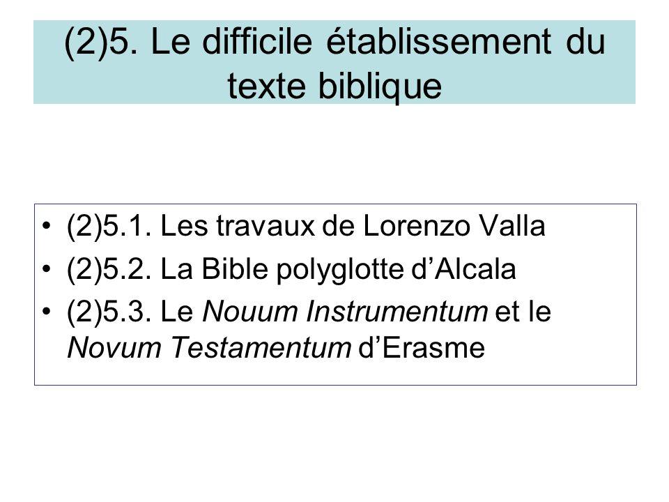 (2)5. Le difficile établissement du texte biblique (2)5.1.