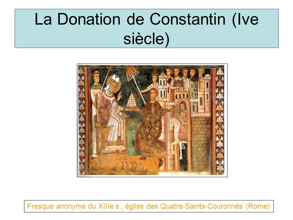 La Donation de Constantin (Ive siècle) Fresque anonyme du XIIIe s., église des Quatre-Saints-Couronnés (Rome)