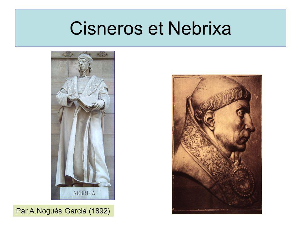 Cisneros et Nebrixa Par A.Nogués Garcia (1892)