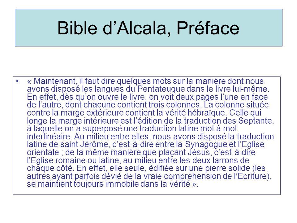 Bible dAlcala, Préface « Maintenant, il faut dire quelques mots sur la manière dont nous avons disposé les langues du Pentateuque dans le livre lui-même.