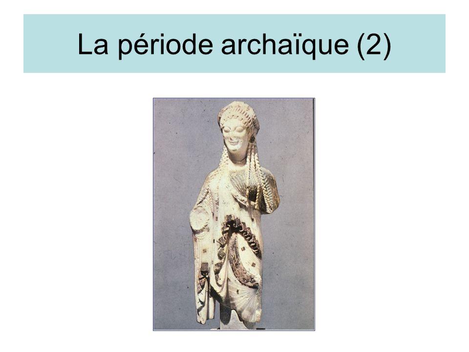 La période archaïque (3)