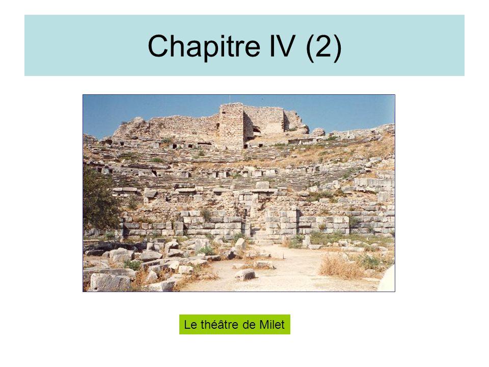 Chapitre IV (2) Le théâtre de Milet
