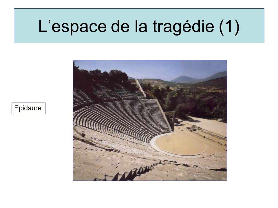 Lespace de la tragédie (1) Epidaure