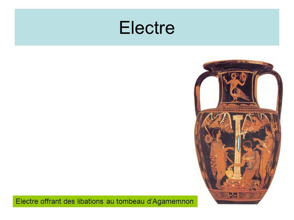 Electre Electre offrant des libations au tombeau dAgamemnon