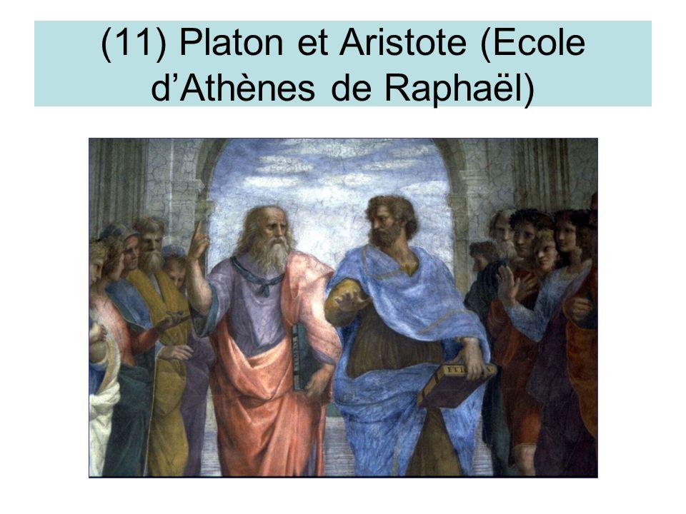 (11) Platon et Aristote (Ecole dAthènes de Raphaël)