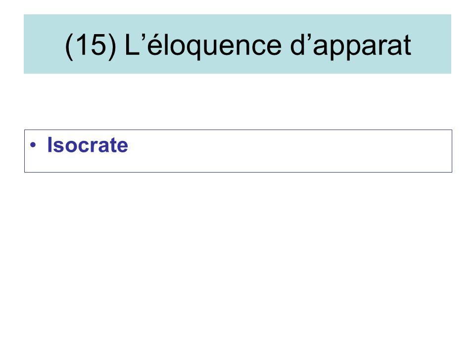 (15) Léloquence dapparat Isocrate