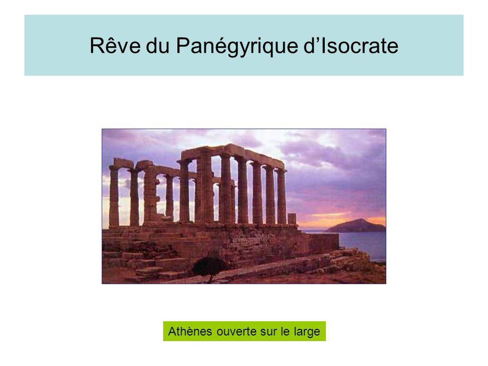Rêve du Panégyrique dIsocrate Athènes ouverte sur le large