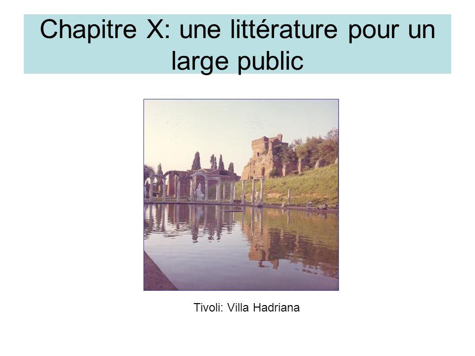 Chapitre X: une littérature pour un large public Tivoli: Villa Hadriana
