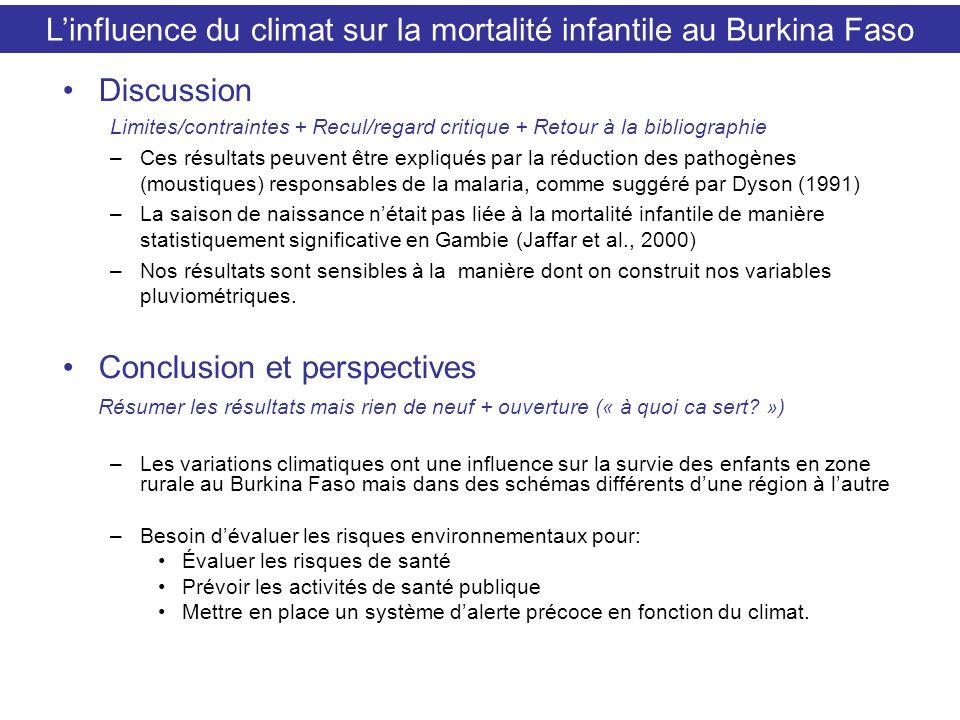 Discussion Limites/contraintes + Recul/regard critique + Retour à la bibliographie –Ces résultats peuvent être expliqués par la réduction des pathogèn