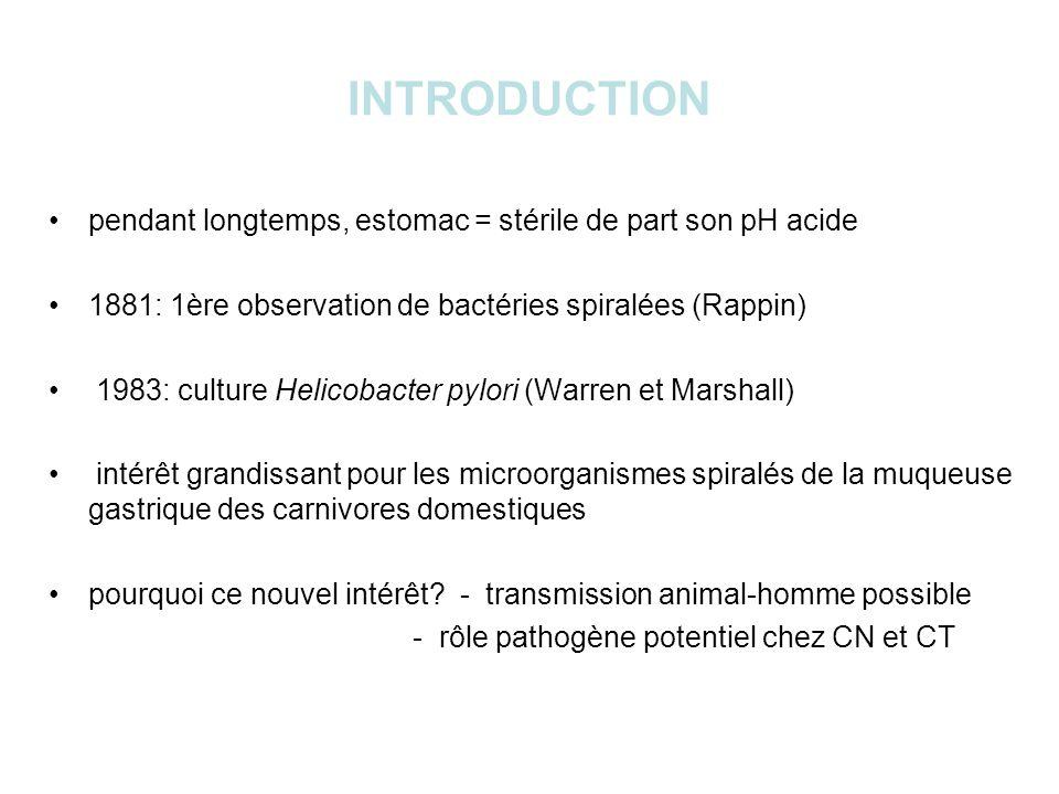 CARACTERES MORPHOLOGIQUES ET BIOCHIMIQUES espèce type = Helicobacter pylori Bacilles - Gram négatif - non sporulés - forme incurvée ou spiralée ou hélicoïdale - taille variable - flagellés métabolisme respiratoire microaérophile culture lente et difficile (colonies visibles en 3 à 5 jours) activité uréasique + (base de nombreux tests diagnostiques) oxydase et catalase +