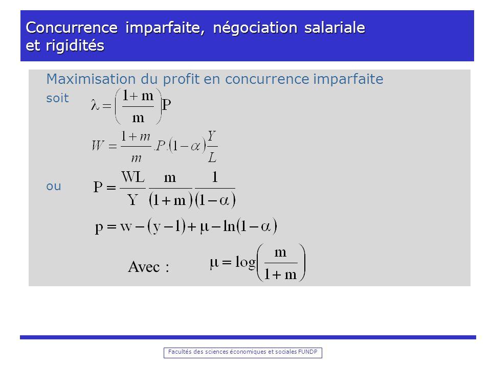 Facultés des sciences économiques et sociales FUNDP Concurrence imparfaite, négociation salariale et rigidités Equilibre macro-économique avec modèle insider-outsider et concurrence imparfaite 1.