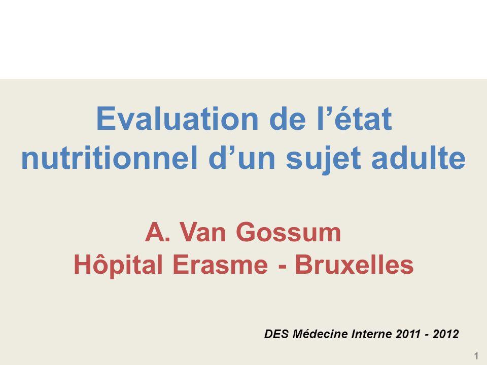 1 Evaluation de létat nutritionnel dun sujet adulte A.
