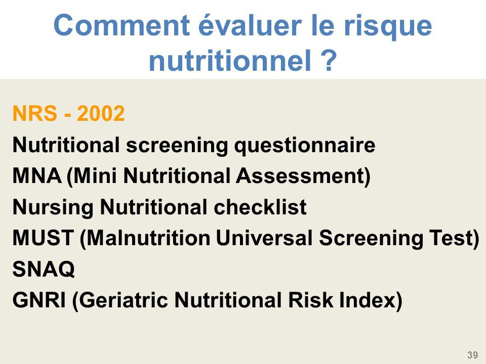 39 Comment évaluer le risque nutritionnel .
