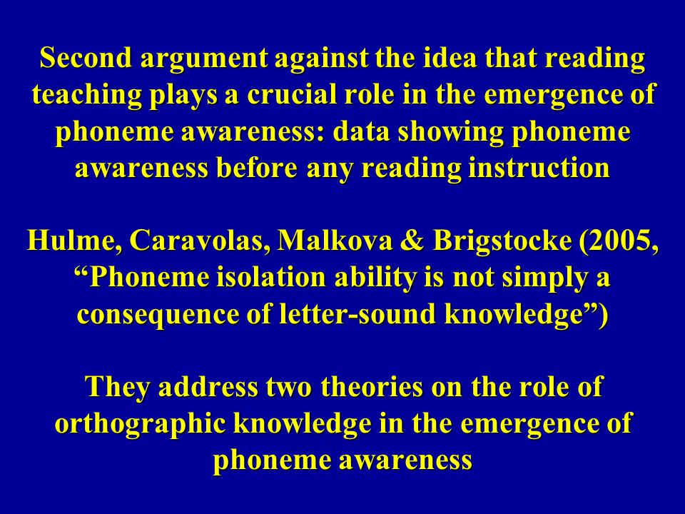 Second argument against the idea that reading teaching plays a crucial role in the emergence of phoneme awareness: data showing phoneme awareness befo
