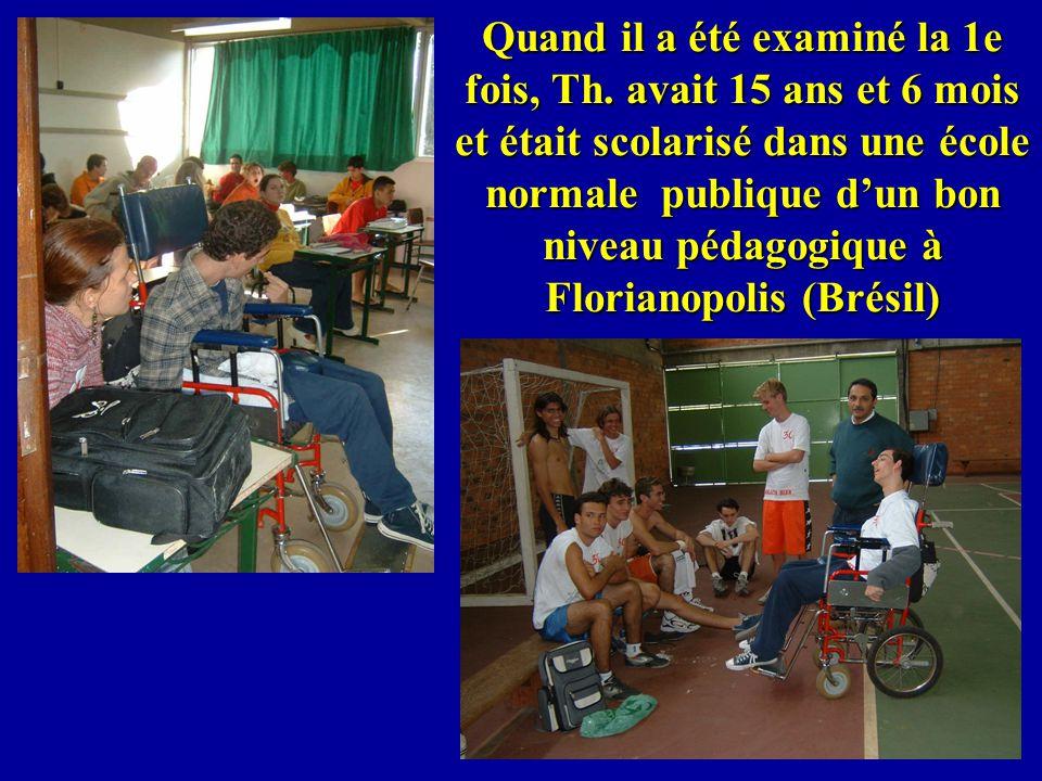 Quand il a été examiné la 1e fois, Th. avait 15 ans et 6 mois et était scolarisé dans une école normale publique dun bon niveau pédagogique à Floriano