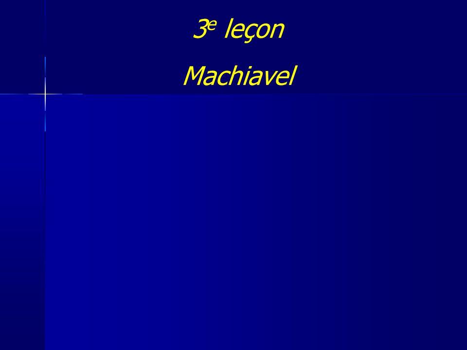 3 e leçon Machiavel