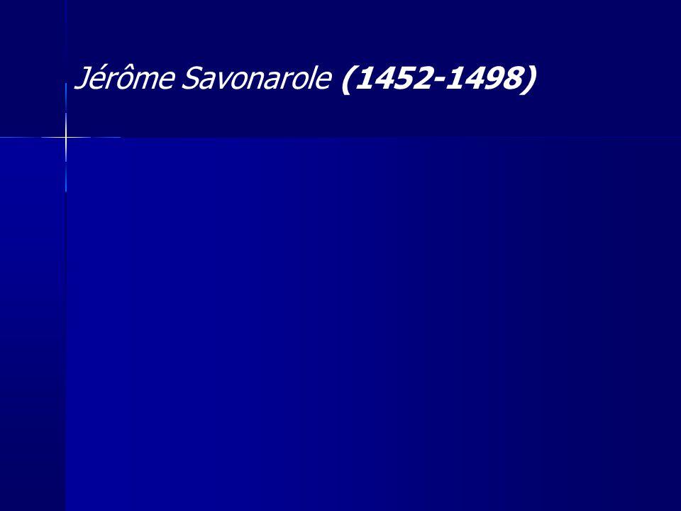 Jérôme Savonarole (1452-1498)
