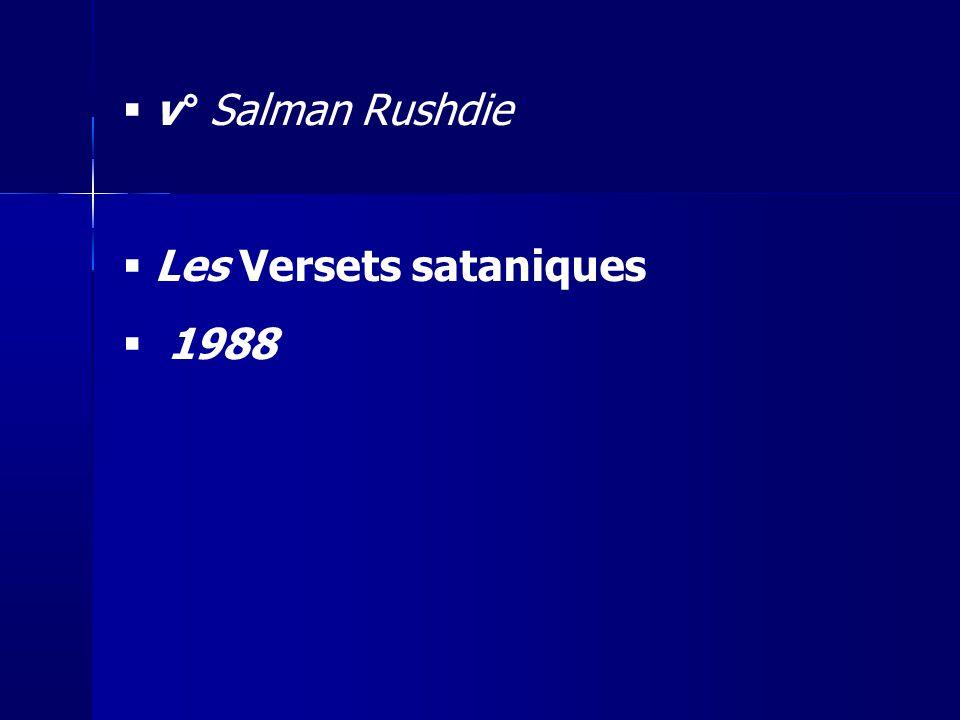 v° Salman Rushdie Les Versets sataniques 1988