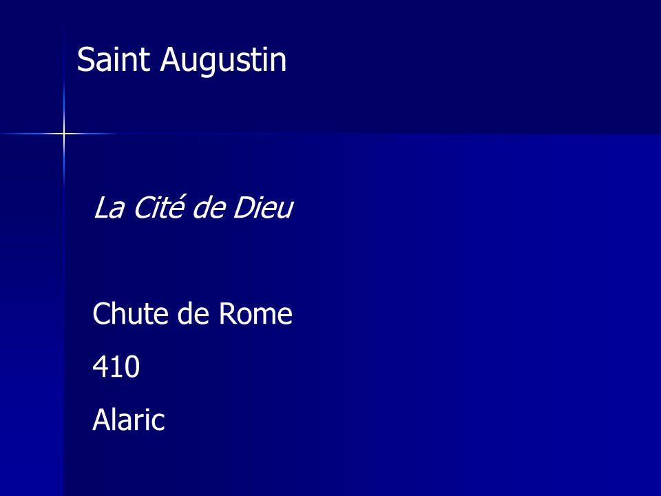 La Cité de Dieu Chute de Rome 410 Alaric Saint Augustin