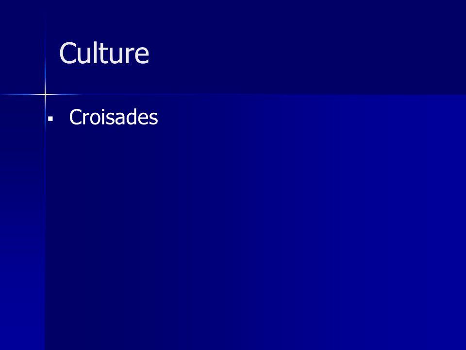 Croisades Culture