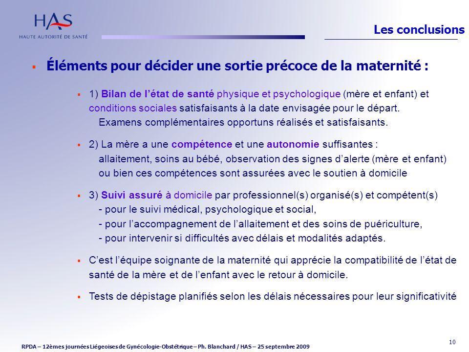 10 Éléments pour décider une sortie précoce de la maternité : 1) Bilan de létat de santé physique et psychologique (mère et enfant) et conditions soci