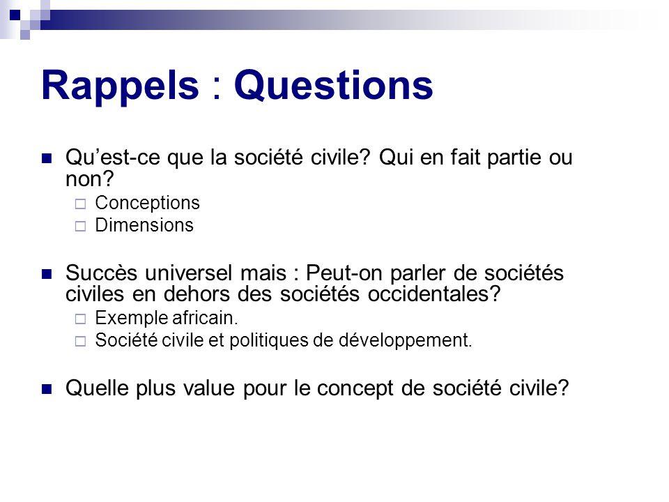 Rappels : Questions Quest-ce que la société civile.