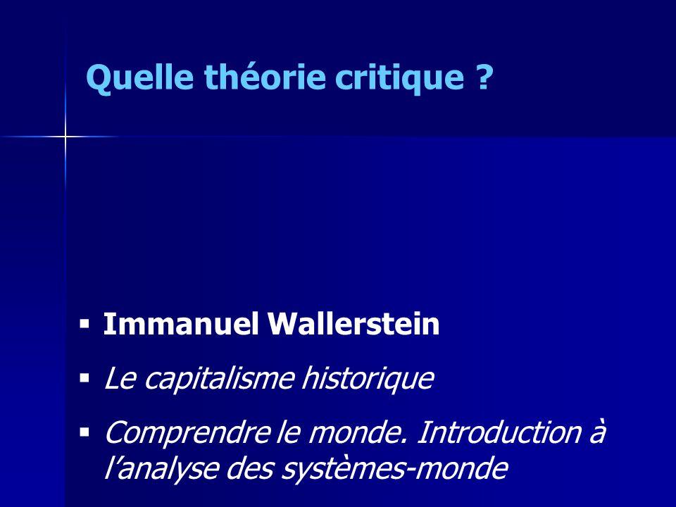 Immanuel Wallerstein Le capitalisme historique Comprendre le monde.