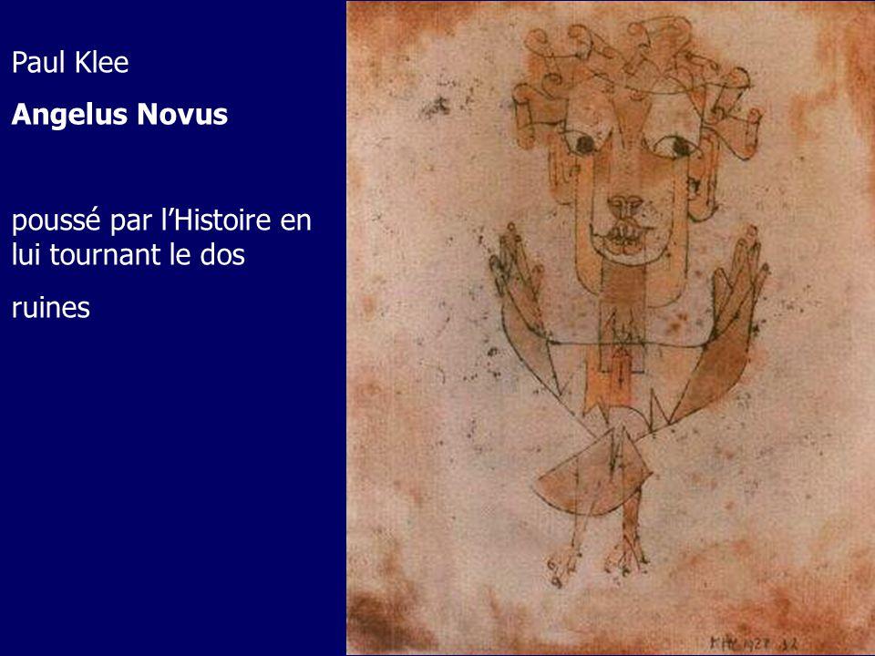 Paul Klee Angelus Novus poussé par lHistoire en lui tournant le dos ruines