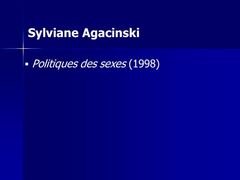 Sylviane Agacinski Politiques des sexes (1998)