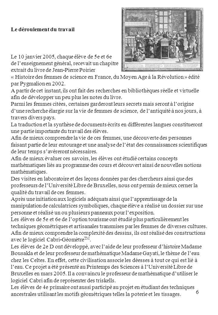 6 Le déroulement du travail Le 10 janvier 2005, chaque élève de 5e et 6e de lenseignement général, recevait un chapitre extrait du livre de Jean-Pierr
