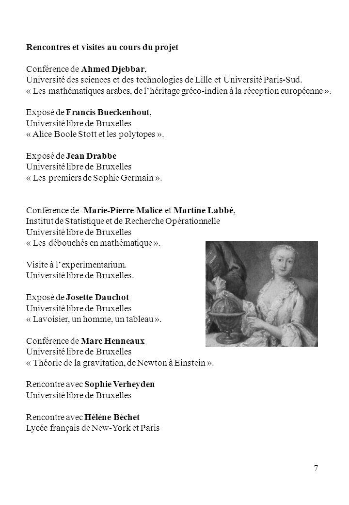 8 Les thèmes développés à lexposition Le rôle de la femme dans la transmission de la géométrie à travers diverses cultures.