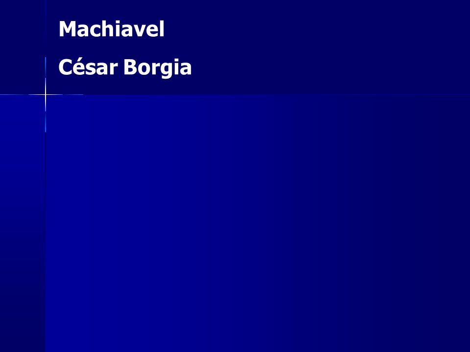 Machiavel César Borgia
