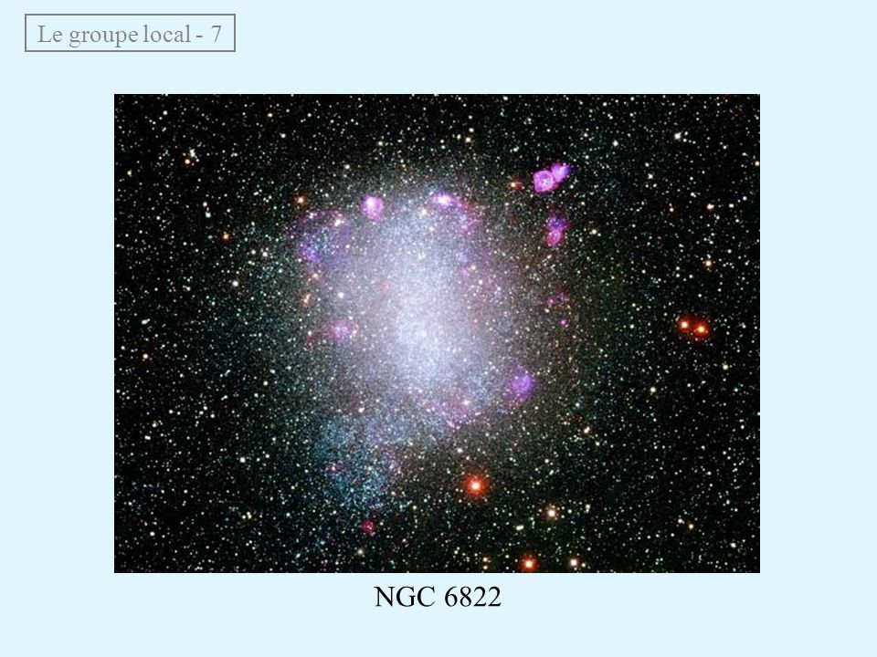 Le groupe local - 7 NGC 6822