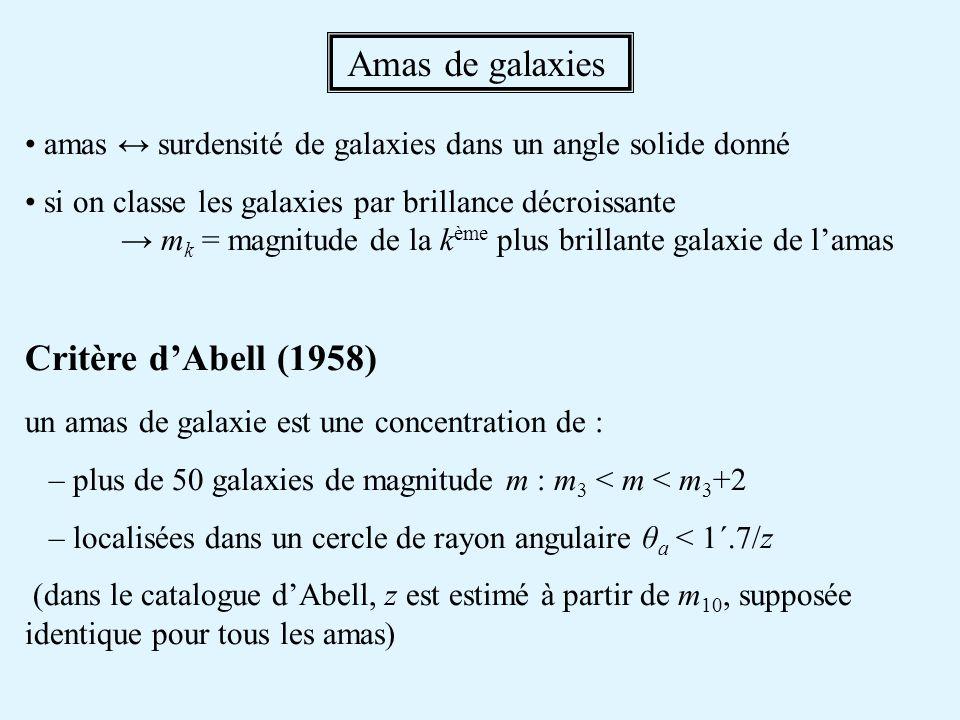 amas surdensité de galaxies dans un angle solide donné si on classe les galaxies par brillance décroissante m k = magnitude de la k ème plus brillante