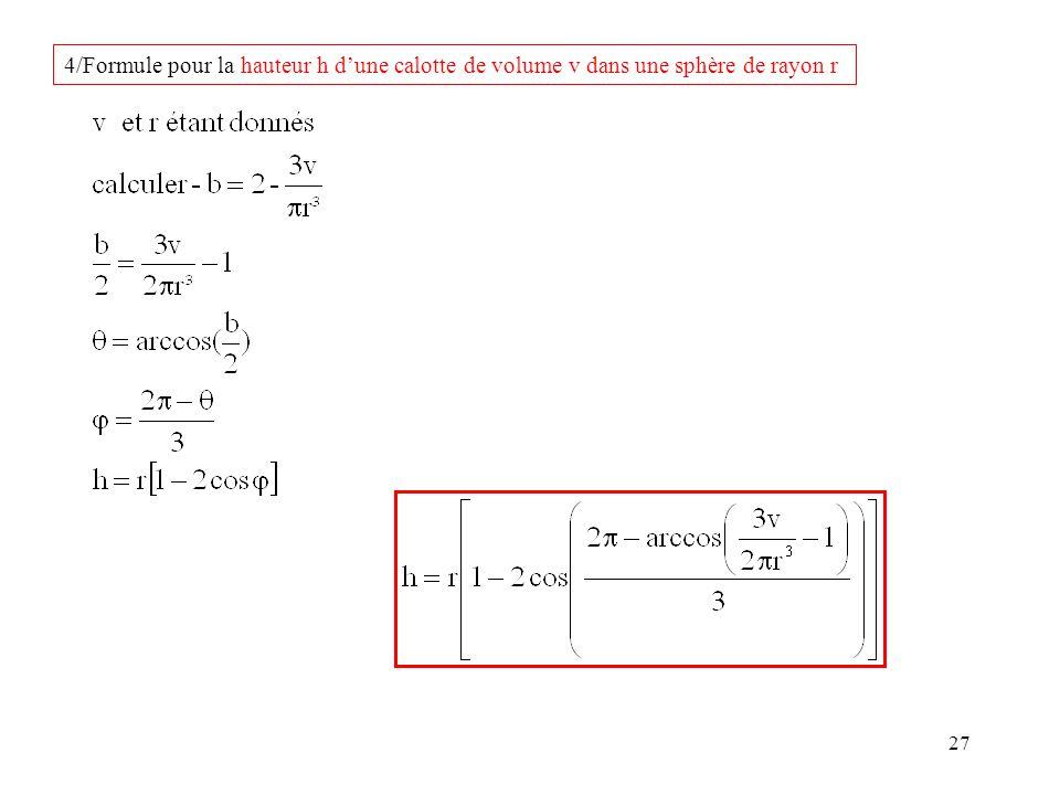 27 4/Formule pour la hauteur h dune calotte de volume v dans une sphère de rayon r