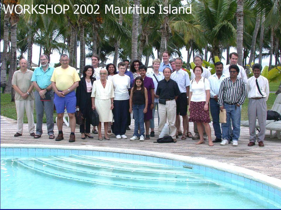 WORKSHOP 2002 Mauritius Island