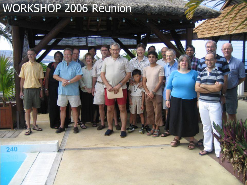 WORKSHOP 2006 Réunion