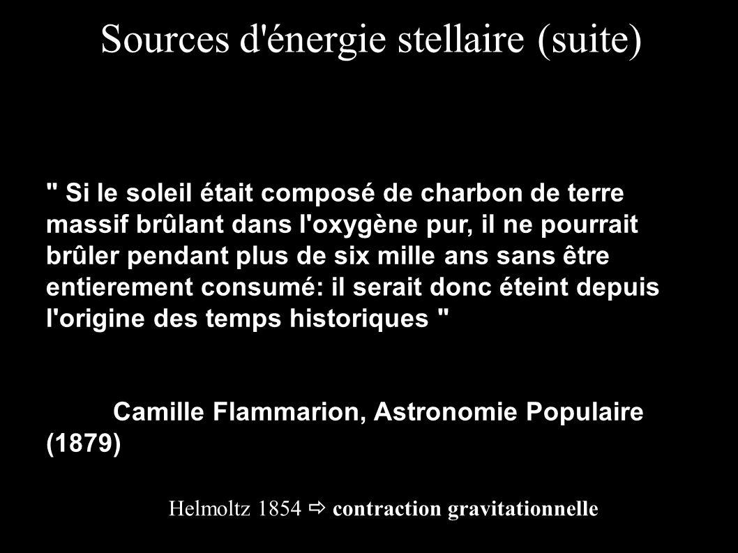 Sources d'énergie stellaire (suite)