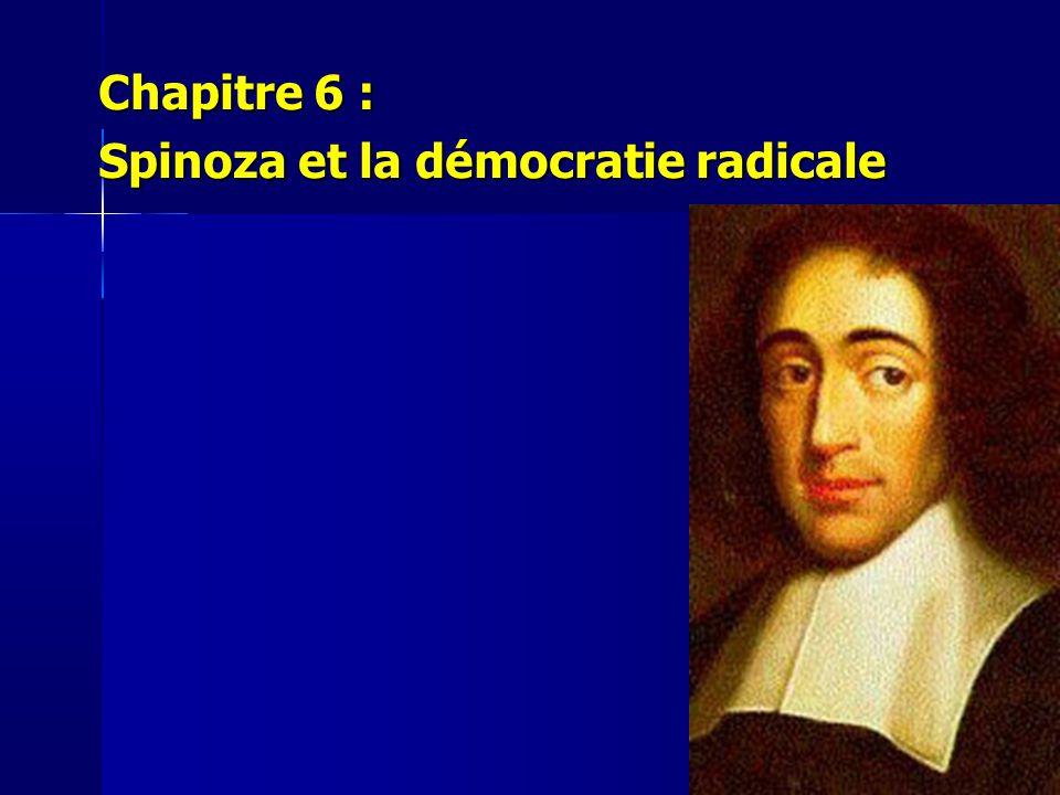 Chapitre 6 : Spinoza et la démocratie radicale
