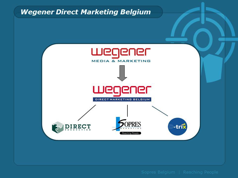 Sopres Belgium | Reaching People Wegener Direct Marketing Belgium
